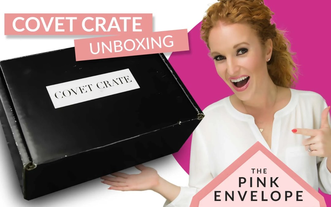 Covet Crate Review April 2016