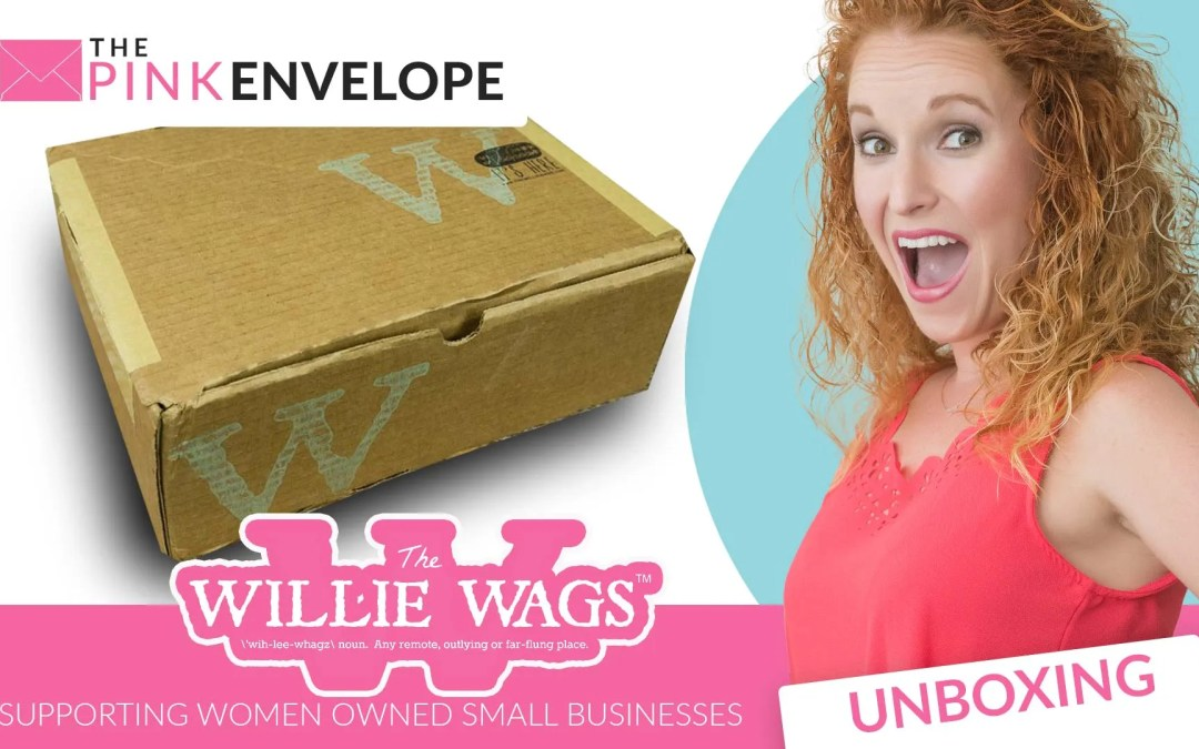 Willie Wags Review May 2016 Unboxing