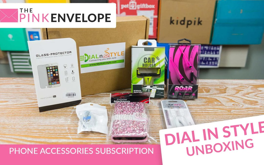 My Dial N Style Phone Subscription Box Review