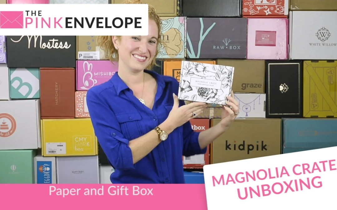 Magnolia Crate – Stationery Subscription Box
