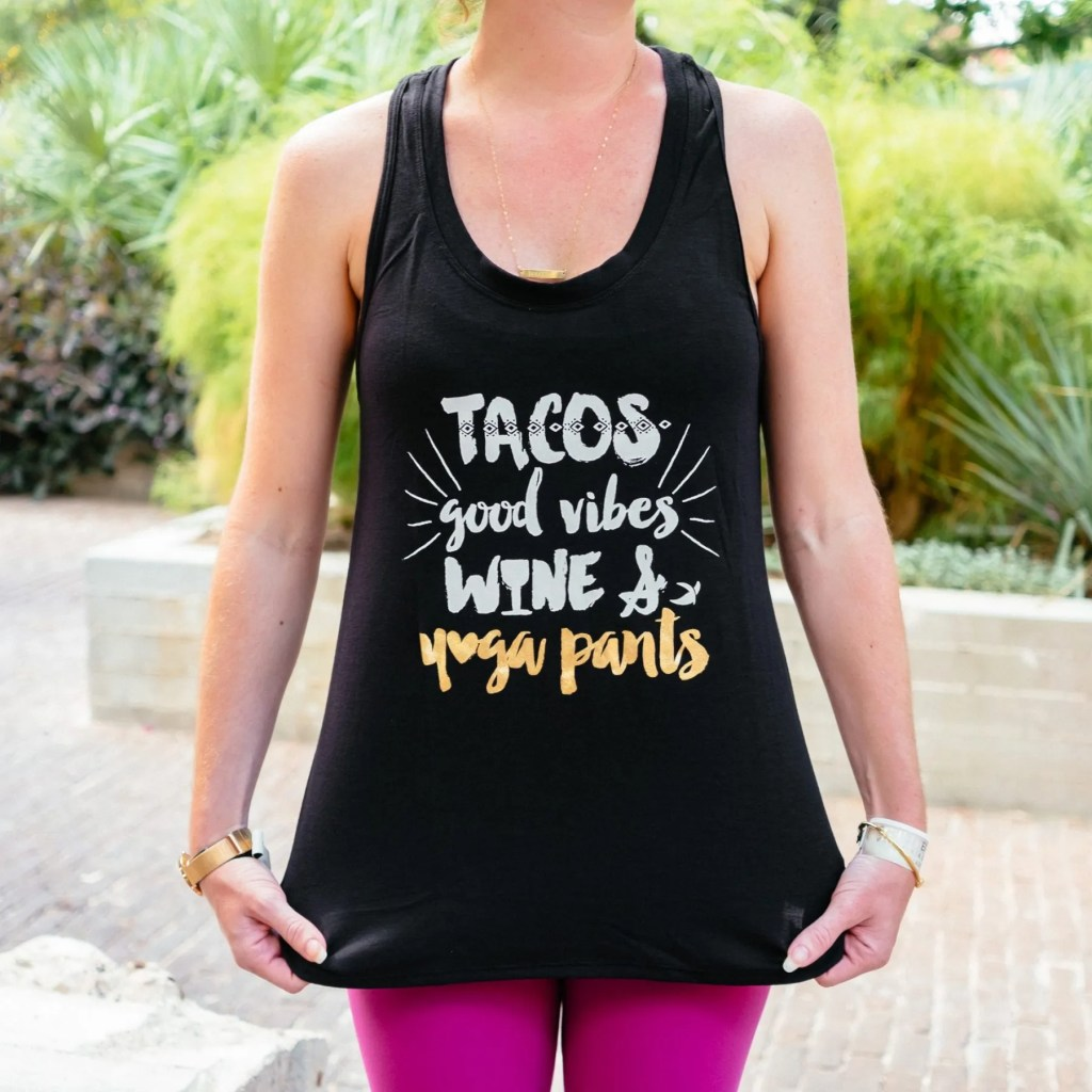 Yoga Pants and Tacos