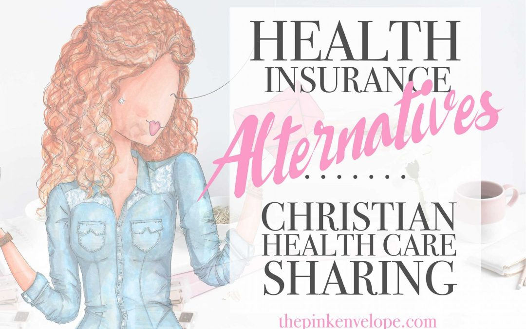 Healthcare Alternatives – We said NO to Insurance – Christian Healthcare Ministries