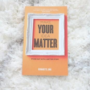Make Your Idea Matter book by Bernadette Jiwa