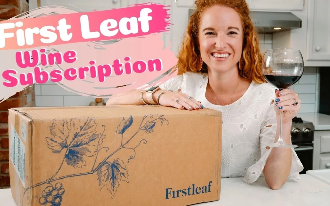 Best Wine Subscription – FirstLeaf Review