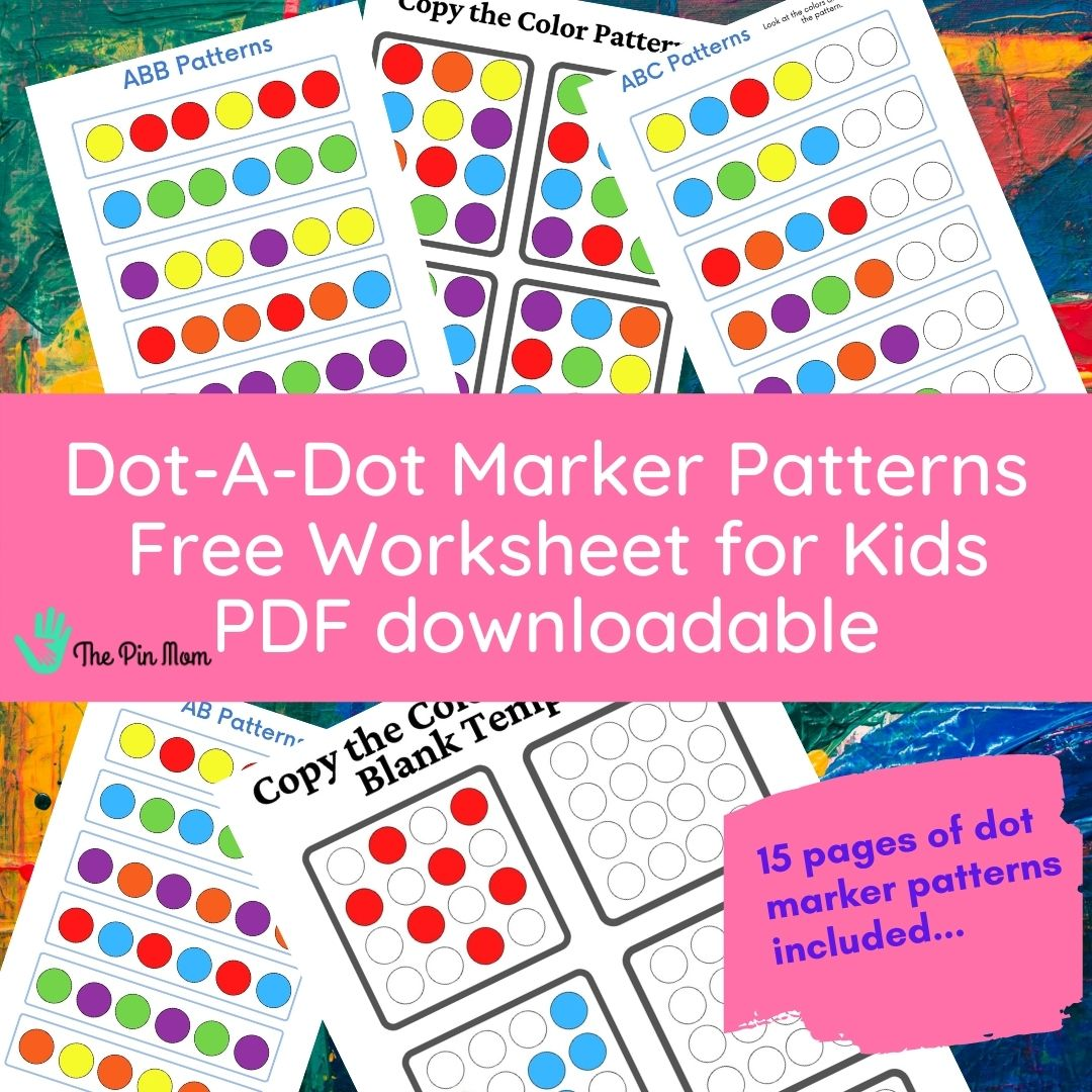 Dot A Dot Marker Pattern Activity Worksheets The Pin Mom