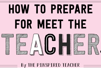 Prepping for Back to School- Meet the Teacher Night