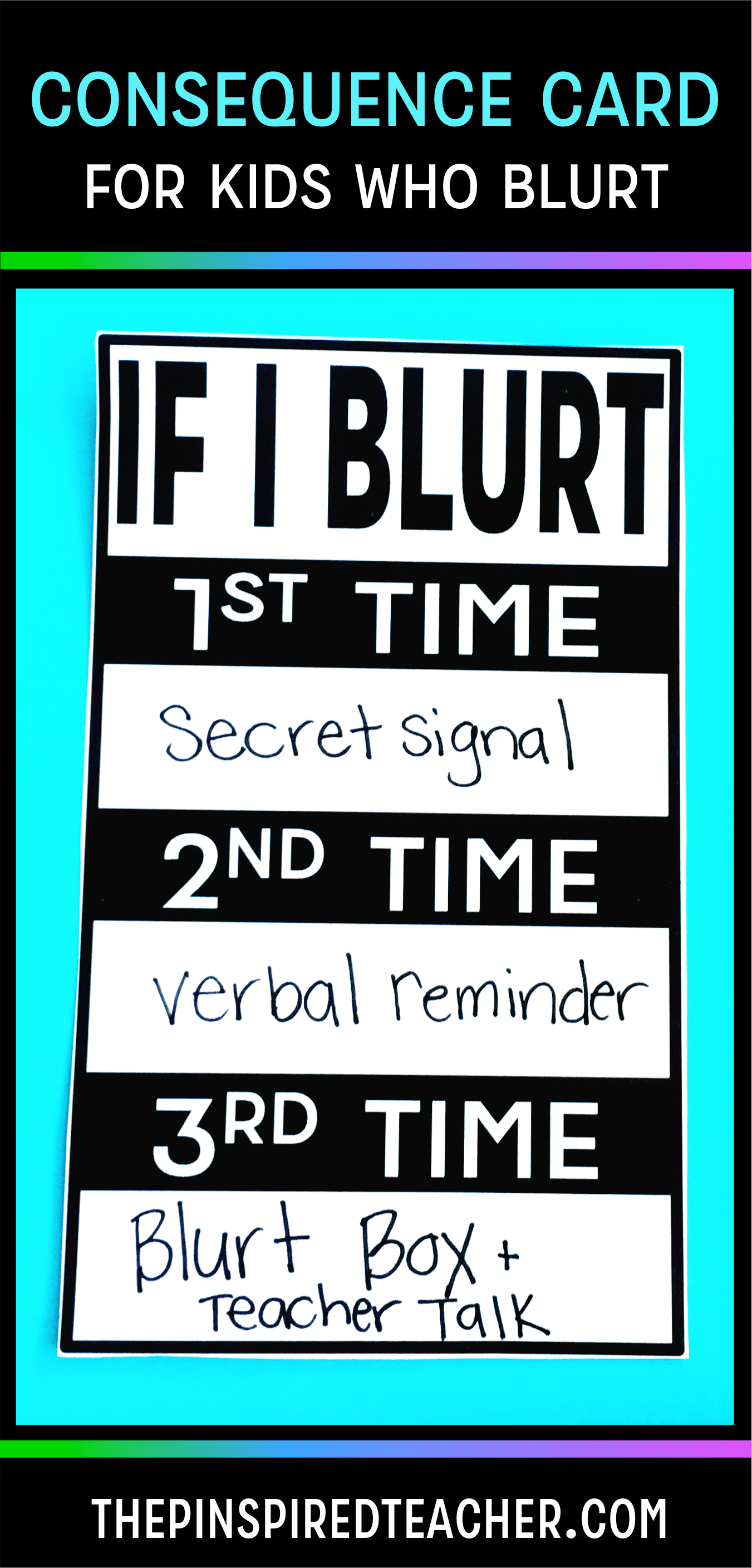 Consequence Card for Kids Who Blurt by The Pinspired Teacher | PBIS | Behavior Consequences for Blurting Out | Blurt Alert | Classroom Management Ideas | Classroom Rules