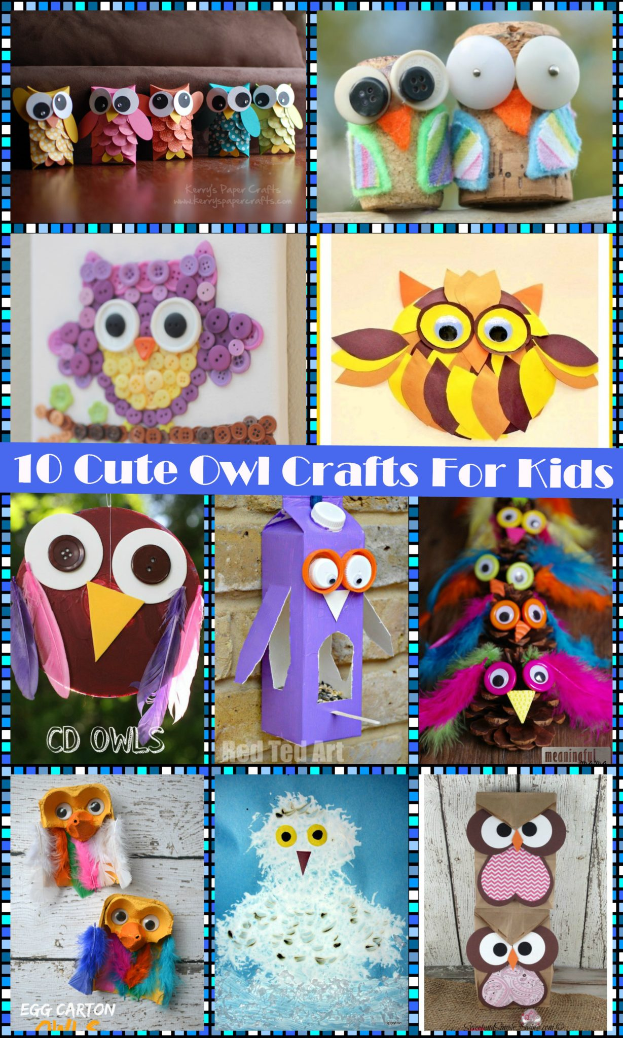 10 Cute Owl Crafts For Kids The Pinterested Parent