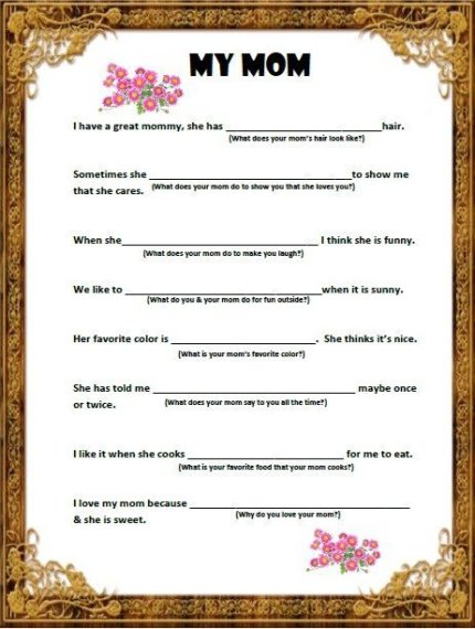 A Free Printable Fill-In Poem for Mother's Day. It is fun to hear the answers to you kid's questions.