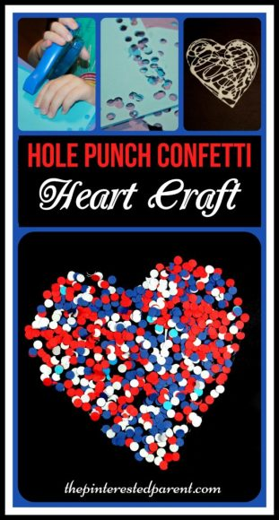 Paper hole punch red, white & blue confetti heart craft for kids. Arts & crafts for 4th of July Great for fine motor skills as well.