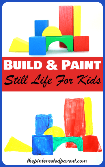 Build & Paint beginner still life art for kids - construct your own still life paintings with blocks