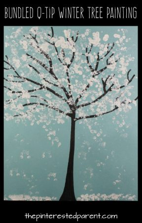 Easy Bundled Q-tip stamped snowy winter tree paintings. Check out our trees for every season. Winter, spring, summer and fall arts and craft project for kids. Make cherry blossoms or beautiful autumn leaves. Great for toddlers or preschoolers
