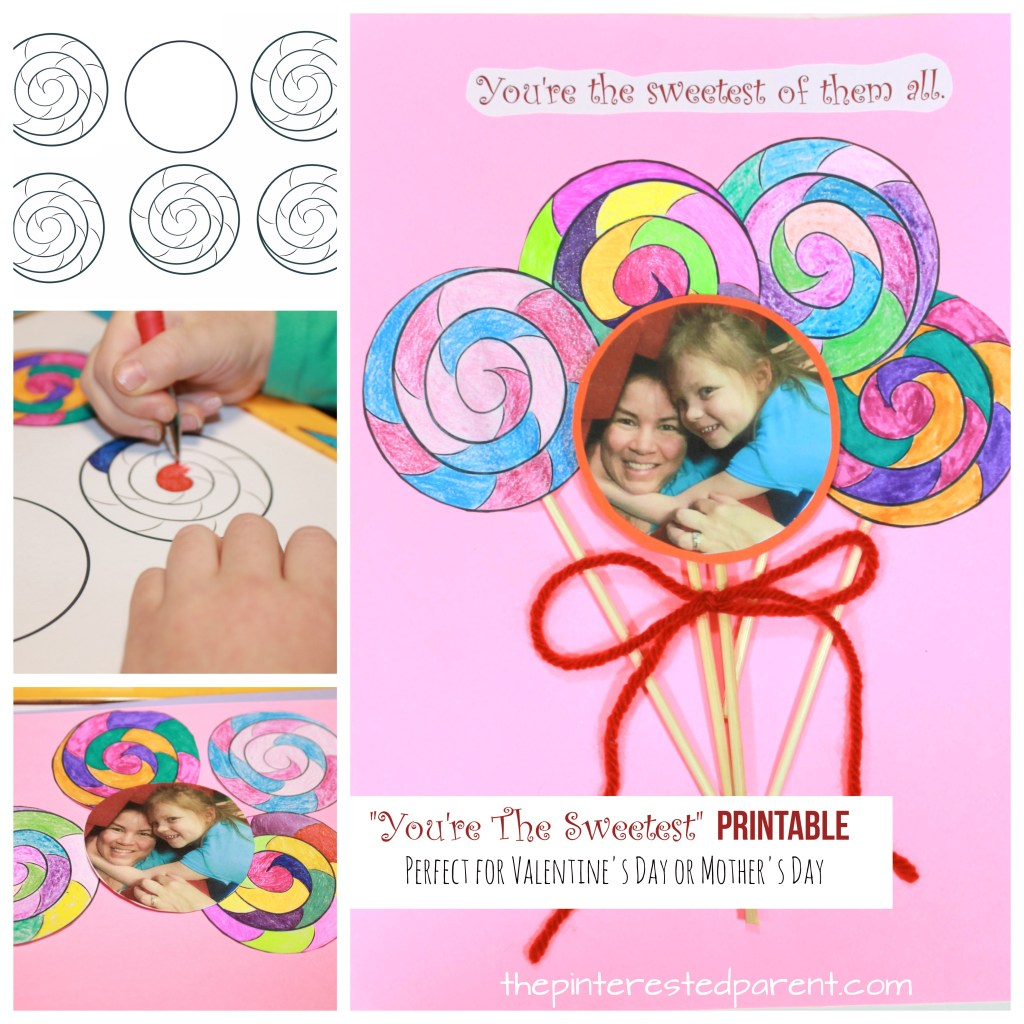 """You're The Sweetest"" Lollipop Printable for Valentine's Day or Mother's Day or just because. A cute card idea. Just print, color and glue. Arts and crafts for kids"