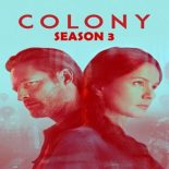 Colony: 3ª Temporada (2018) WEB-DL 720p Dublado/ Legendado Torrent
