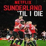 Sunderland Até Morrer: 1ª Temporada Torrent (2019) Dual Áudio WEB-DL 720p – Download