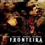 (A) Fronteira (2007) Torrent – BluRay 720p e 1080p Dublado / Dual Áudio Download