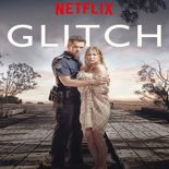 Glitch 1ª-2ª e 3ª Temporadas Completas Torrent (2015-2019) Dual Áudio WEB-DL e 720p 1080p Dublado Download