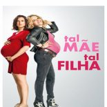 Tal Mãe, Tal Filha Torrent (2017) Dual Áudio 5.1 WEB-DL 1080p Download