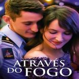 Através do Fogo Torrent (2020) Dual Áudio 5.1 BluRay 720p e 1080p FULL HD Download
