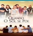 Quando o Sol se Põe Torrent (2020) Nacional WEB-DL 1080p – Download