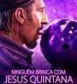Ninguém Brinca com Jesus Quintana Torrent (2020) Dual Áudio BluRay 1080p Download