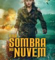 Uma Sombra na Nuvem Torrent (2021) Dual Áudio / Dublado BluRay 1080p – Download