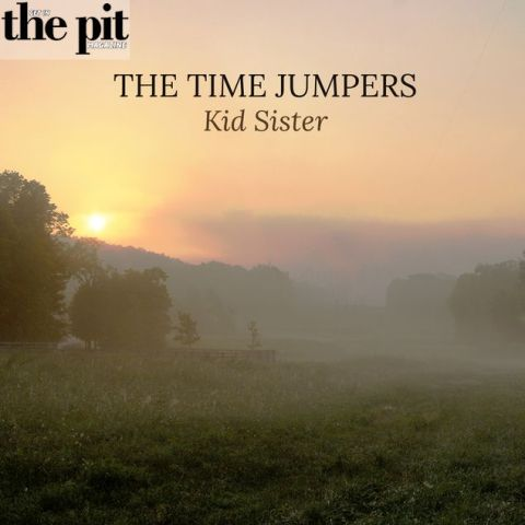 The Time Jumpers – Kid Sister Album Review