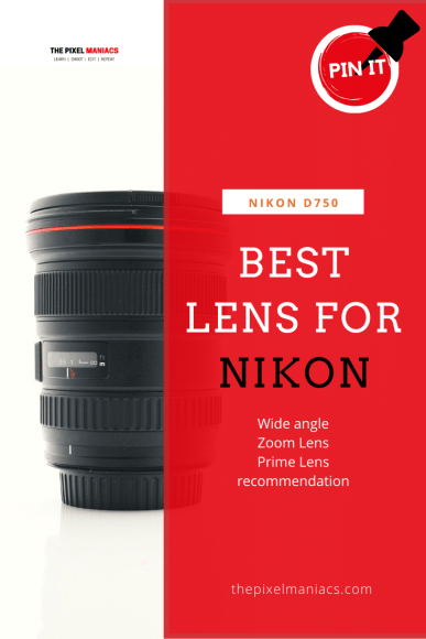 Best Lens for Nikon D750 Pinterest