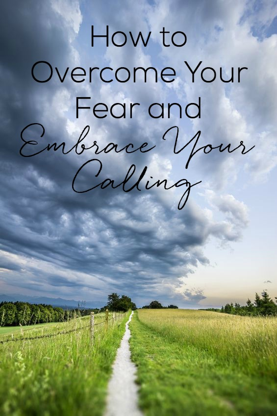 Is fear holding you back from embracing your calling? Learn how you can overcome that fear and move forward in confidence and freedom.