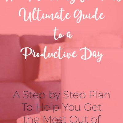 The Planning Woman's Ultimate Guide to a Productive Day