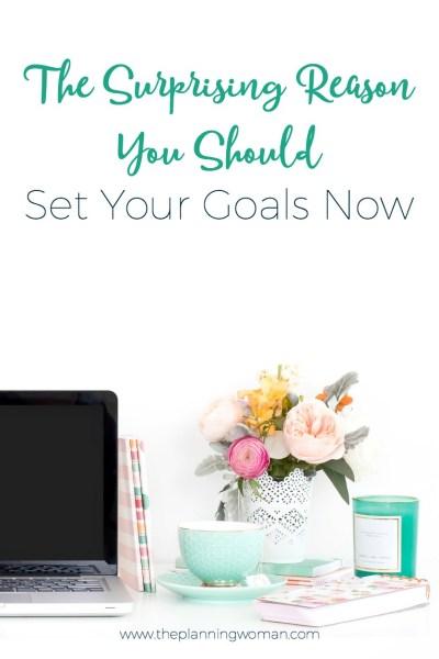 The Surprising Reason You Should Set Goals Now