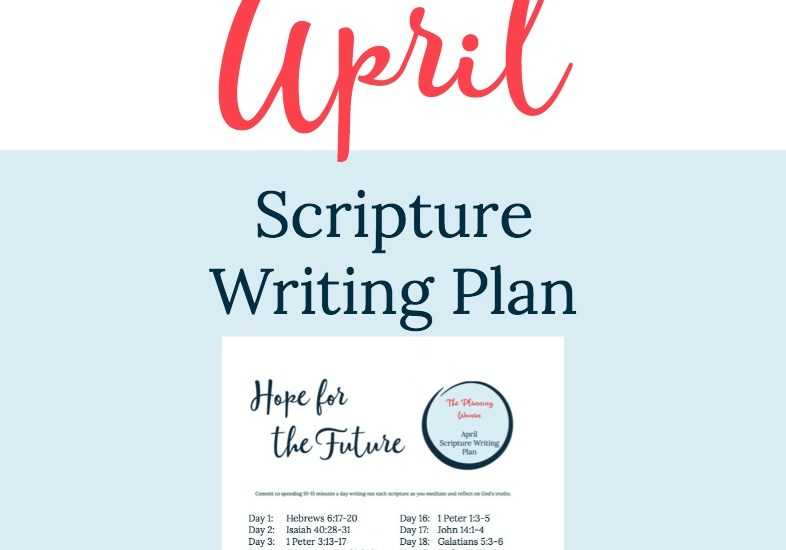 Hope for the Future-April Scripture Writing Plan