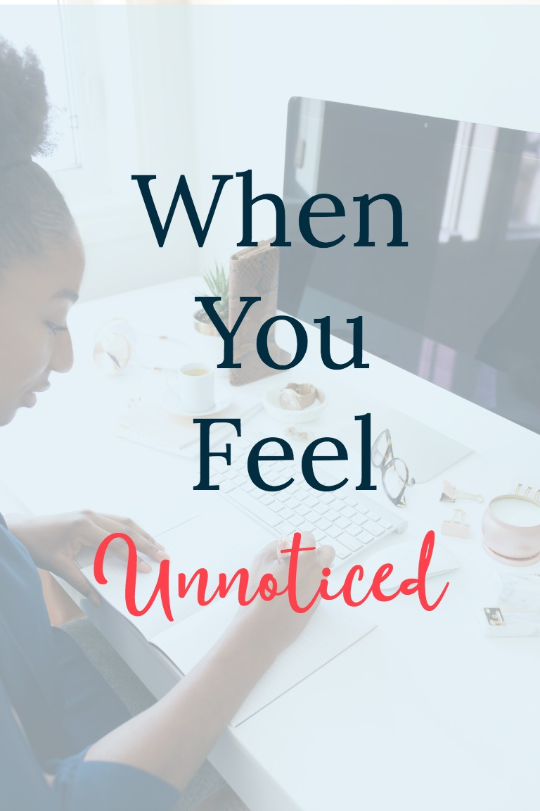 Do you feel invisible or like you don't matter? Read these encouraging words to help you understand how you do matter when you feel unnoticed.