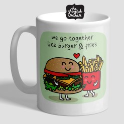 We Go Together Like Burger & Fries Mug