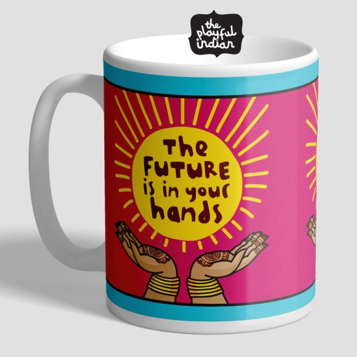 The Future Is In You Hands