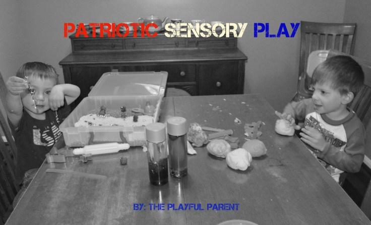 PATRIOTIC SENSORY PLAY