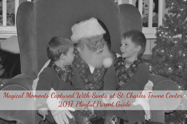 8f6c0cbd02 MAGICAL MOMENTS CAPTURED WITH SANTA AT ST. CHARLES TOWNE CENTER: 2017  PLAYFUL PARENT GUIDE
