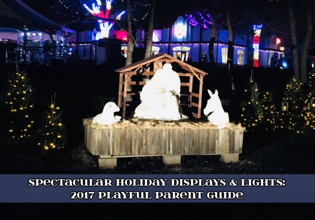 SPECTACULAR HOLIDAY LIGHTS & DISPLAYS
