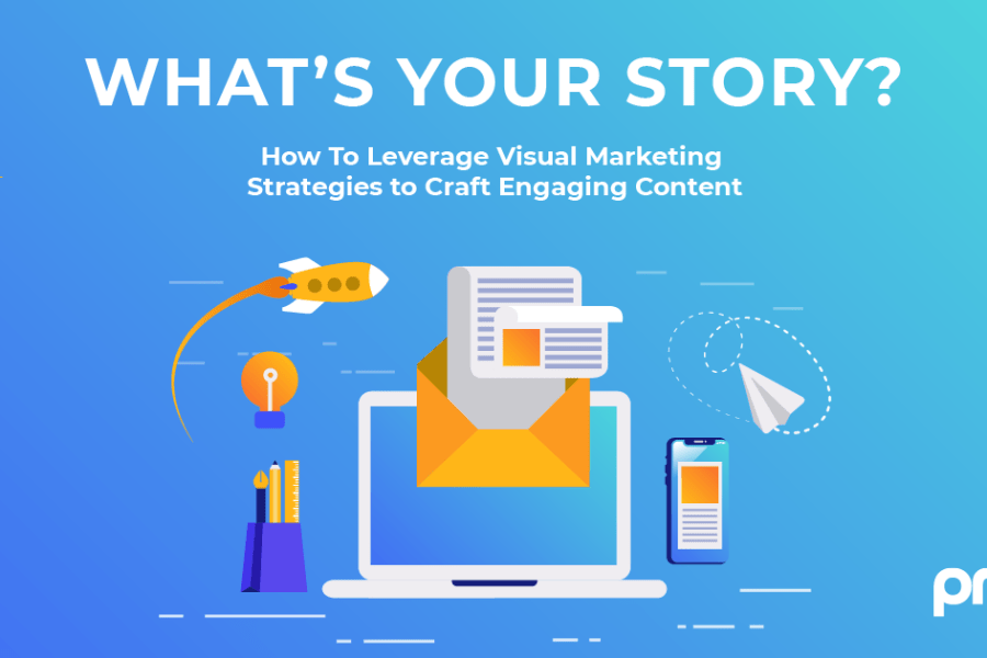 """Teaser of """"How To Leverage Visual Marketing Strategies to Craft Engaging Content"""" infographic created by PMG."""