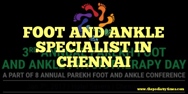 foot and ankle specialist in chennai
