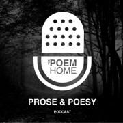 The Prose & Poesy Podcast Hosted by Ernesto Mora