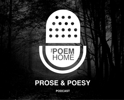 The Prose & Poesy Podcast Hosted by Ernesto Mora
