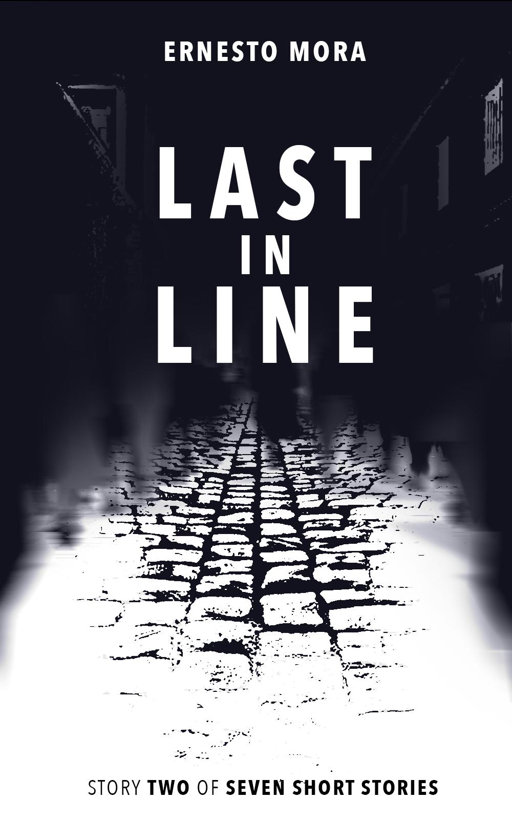 Last in Line by Ernesto Mora