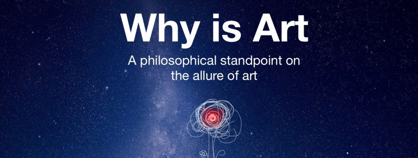 Episode 5: Why is Art – A philosophical standpoint on the allure of art