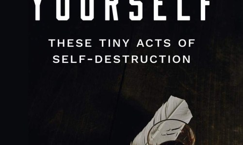 REVIEW: FORGIVE YOURSELF THESE TINY ACTS OF SELF-DESTRUCTION – JARED SINGER (BUTTON POETRY)