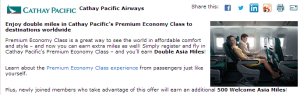 Earn double miles for flying Economy Comfort on Cathay Pacific.