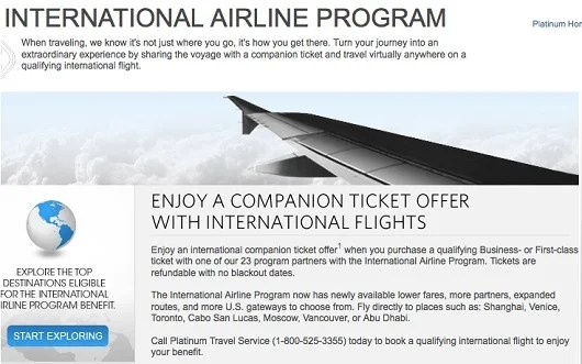 American Express's companion pass is of little (if any) value since you must pay for a full fare ticket and pay fuel surcharges on the companion ticket as well.