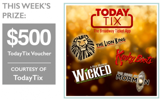 Enter to win a $500 TodayTix Voucher to use on all of the best Broadway shows!