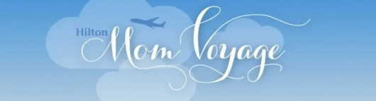 Hilton Mom Voyage is a great chance for family travel bloggers to get their travel on.