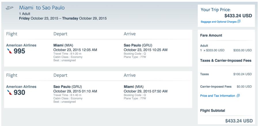 Miami (MIA) to São Paulo (GRU) for $433.